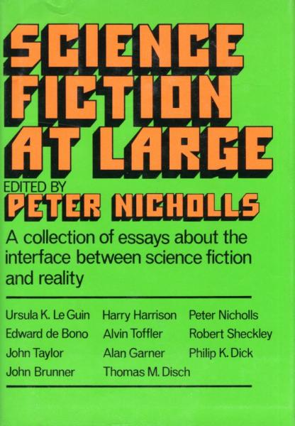 publication science fiction at large a collection of essays by  publication science fiction at large a collection of essays by various  hands about the interface between science fiction and reality