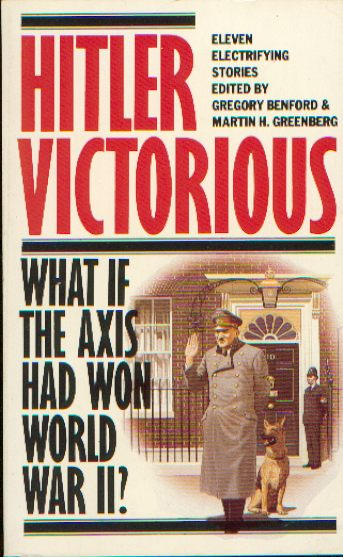 Publication: Hitler Victorious: 11 Stories of the German