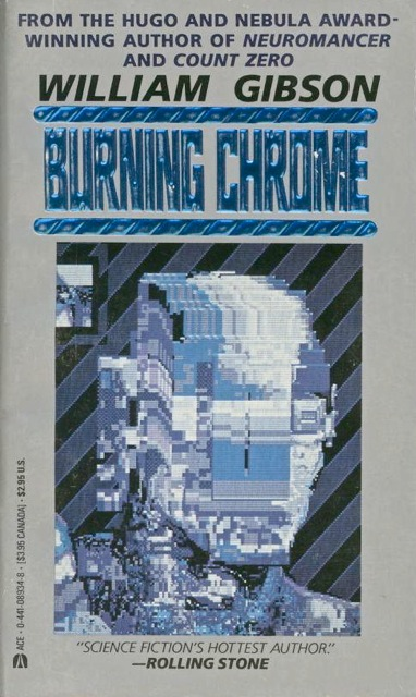 William Gibson  Burning Chrome  Welcome to Voidspace by
