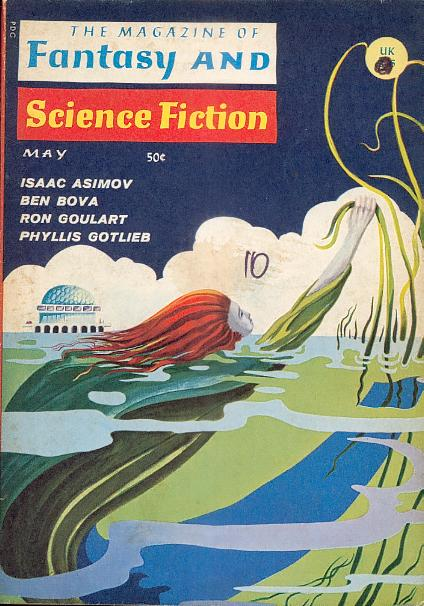 The Magazine of Fantasy and Science Fiction, May 1967