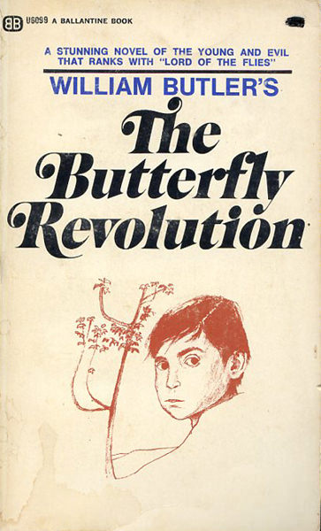 a review of william butlers book the butterfly revolution Books advanced search today's deals new releases best sellers the globe & mail best sellers new york times best sellers best books of the month children's books textbooks kindle books livres en français.