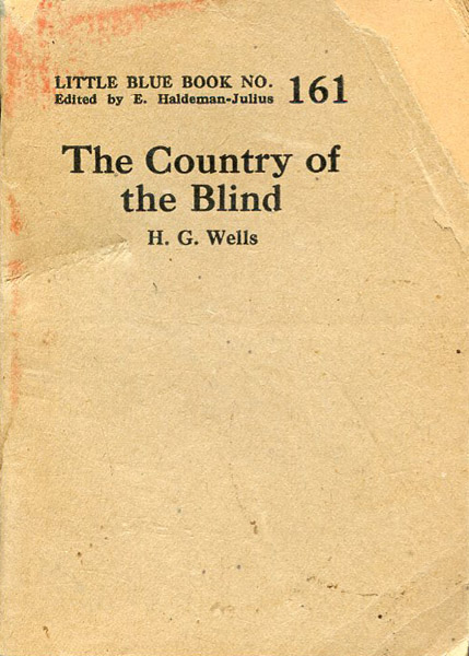 h g wells the country of the blind The country of the blind [h g wells] on amazoncom free shipping on qualifying offers no description available.