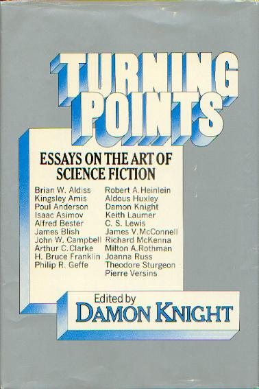 Publication Turning Points Essays On The Art Of Science Fiction