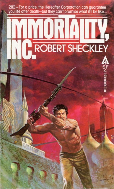 Immortality, Inc - Robert Sheckley