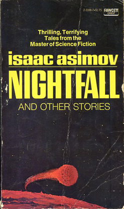 asimov essay books When sci-fi author isaac asimov sojourned to the new york world's fair in 1964 — according to his writings, he enjoyed it hugely — he regretted the fair's lack of foresight so, thoughts turned to the future, asimov penned a new york times essay he titled visit to the world's fair of 2014, a glimpse 50.