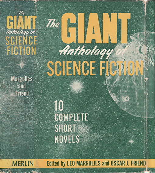 Publication: The Giant Anthology of Science Fiction: 10 ...