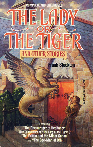 a synopsis of the lady or the tiger a short story by frank stockton Directions read the events or ideas from the story in the first column answer the questions answer the questions in the second and third columns use the first row of.